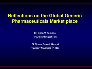 Reflections on the Global Generic Pharmaceuticals Market place