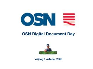 OSN Digital Document Day Vrijdag 3 oktober 2008