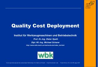Quality Cost Deployment