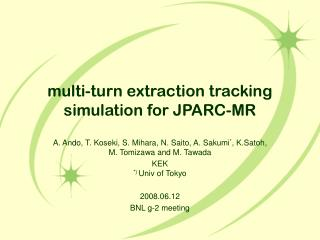 multi-turn extraction tracking simulation for JPARC-MR