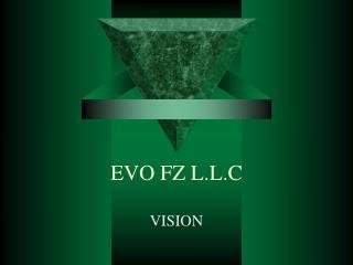 EVO FZ L.L.C
