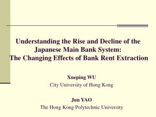 Xueping WU  City University of Hong Kong Jun YAO The Hong Kong Polytechnic University