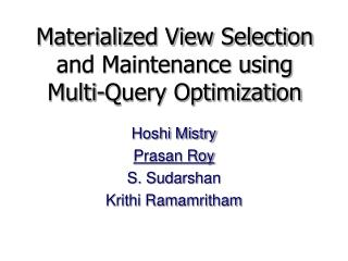Materialized View Selection and Maintenance using Multi-Query Optimization