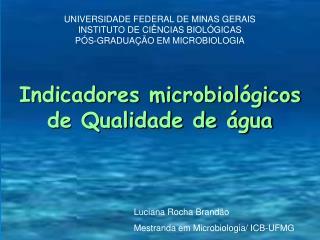 Indicadores microbiológicos de Qualidade de água