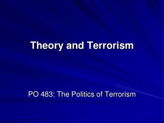 Theory and Terrorism