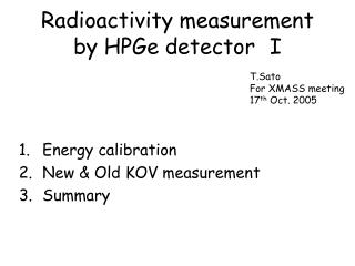 Radioactivity measurement by HPGe detector I