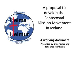 A proposal to  develop the  Pentecostal Mission Movement in Iceland