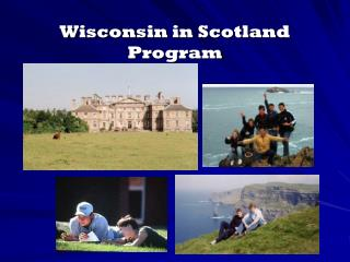 Wisconsin in Scotland  Program