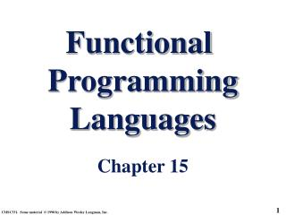 Functional  Programming Languages Chapter 15