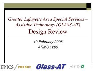 Greater Lafayette Area Special Services – Assistive Technology (GLASS-AT) Design Review