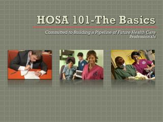 HOSA 101-The Basics