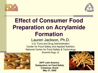 Effect of Consumer Food Preparation on Acrylamide Formation