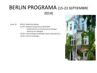 BERLIN PROGRAMA  (15-23 SEPTIEMBRE 2014)