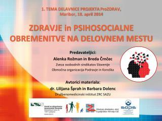Predavateljici: Alenka Rožman in Breda Črnčec Zveza svobodnih sindikatov Slovenije