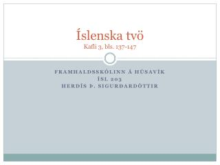 Íslenska tvö Kafli 3, bls. 137-147