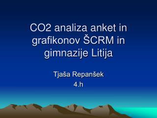 CO2 analiza anket in grafikonov ŠCRM in gimnazije Litija