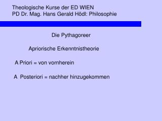 Theologische Kurse der ED WIEN PD Dr. Mag. Hans Gerald Hödl: Philosophie