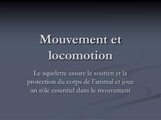 Mouvement et locomotion