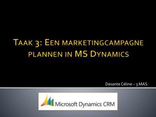 Taak 3: Een marketingcampagne plannen in MS Dynamics
