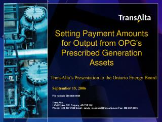 Setting Payment Amounts for Output from OPG's Prescribed Generation Assets