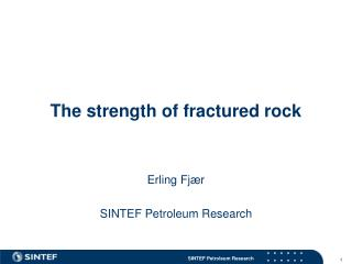 The strength of fractured rock