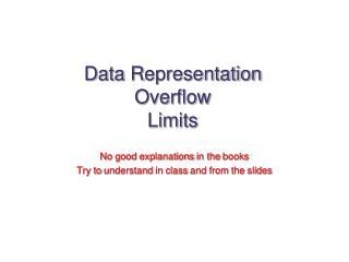 Data R epresentation Overflow Limits