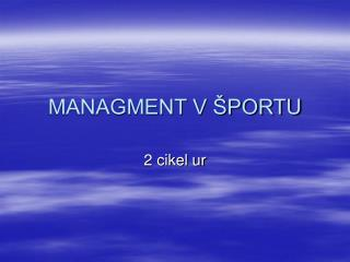 MANAGMENT V ŠPORTU