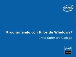 Programando con Hilos de Windows*