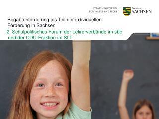 Begabtenförderung als Teil der individuellen Förderung in Sachsen