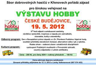 Sbor dobrovolných hasičů v Křenovech pořádá zájezd  pro širokou veřejnost na
