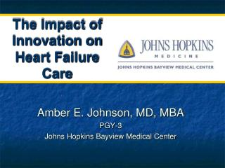 The Impact of Innovation on Heart Failure Care