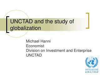 UNCTAD and the study of globalization