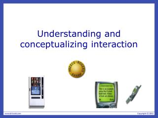 Understanding and conceptualizing interaction