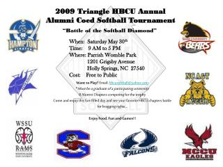 2009 Triangle HBCU Annual Alumni Coed Softball Tournament