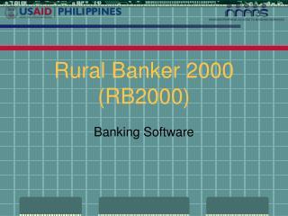 Rural Banker 2000 (RB2000)