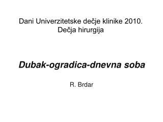 Dani  Univerzitetske  dečje klinike 2010.  Dečja  hirurgija