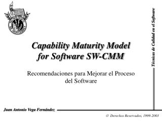 Capability Maturity Model  for Software SW-CMM