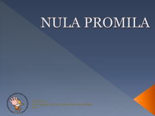 NULA PROMILA