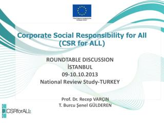 Corporate Social Responsibility for All (CSR for ALL)
