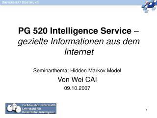 PG 520 Intelligence Service  –  gezielte Informationen aus dem Internet
