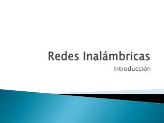 Redes Inal�mbricas