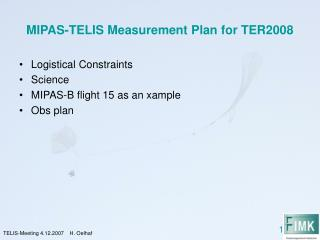 MIPAS-TELIS Measurement Plan for TER2008