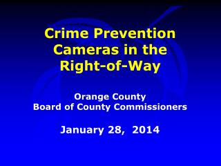 Crime Prevention Cameras in the Right-of-Way