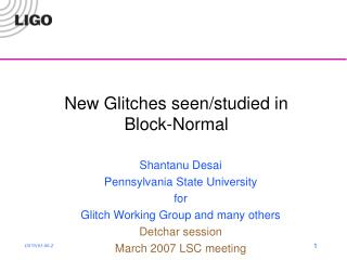 New Glitches seen/studied in Block-Normal