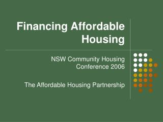 Financing Affordable Housing