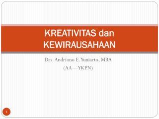 KREATIVITAS  dan  KEWIRAUSAHAAN
