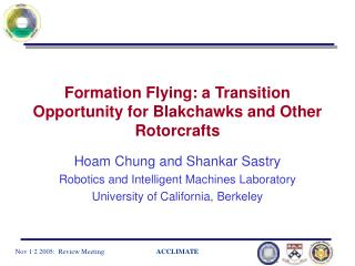 Formation Flying: a Transition Opportunity for Blakchawks and Other Rotorcrafts