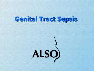 Genital Tract Sepsis