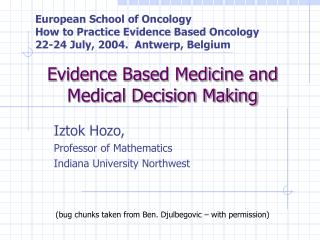 Evidence Based Medicine and Medical Decision Making