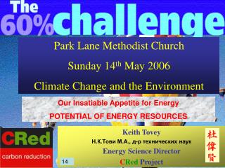 Park Lane Methodist Church Sunday 14 th  May 2006 Climate Change and the Environment